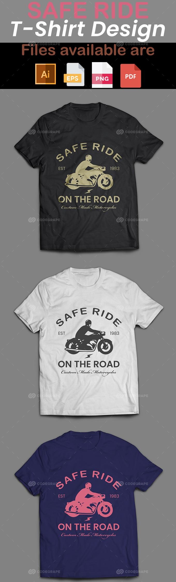 Safe Ride T-Shirt Design
