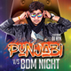 Punjabi Vs BDM Night Party Flyer