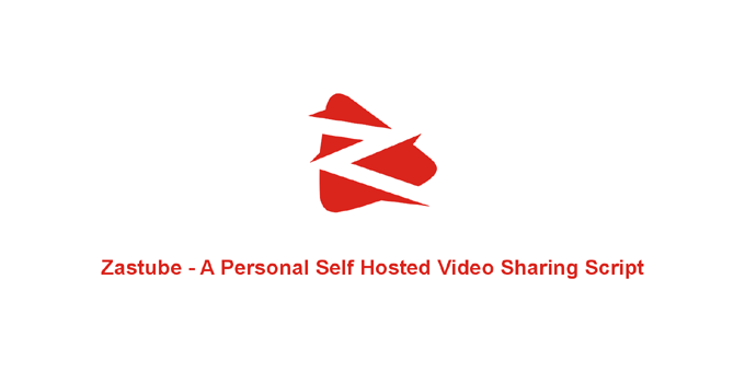 Zastube - A Personal Self Hosted Video Sharing Script