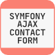 Symfony Ajax Contact Form