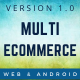 Multi Ecommerce - Web Application And Android App
