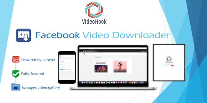VideoHook - Facebook Video Downloader in Laravel PHP