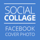 Social Collage | Cover & Profile | Facebook 2014