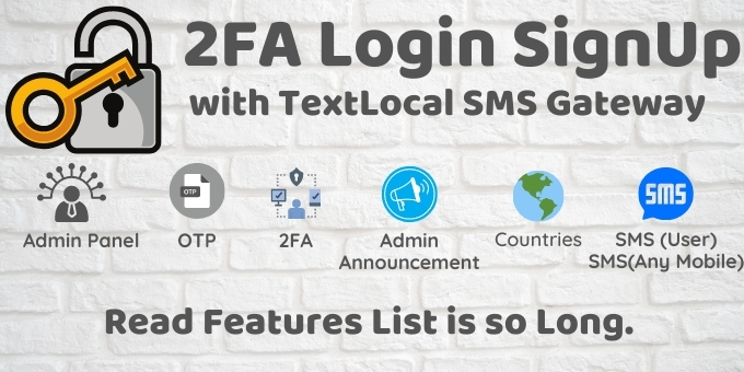 2FA Login SignUp Via TextLocal SMS and Admin Panel