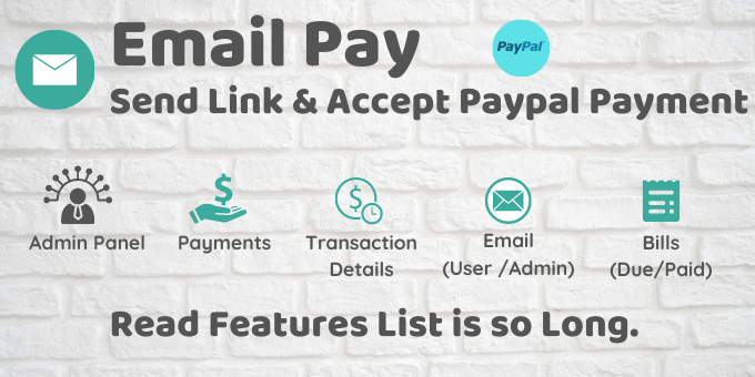 EmailPay - Send Link And Accept Paypal Payment with Admin Panel