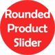 Rounded Product Slider