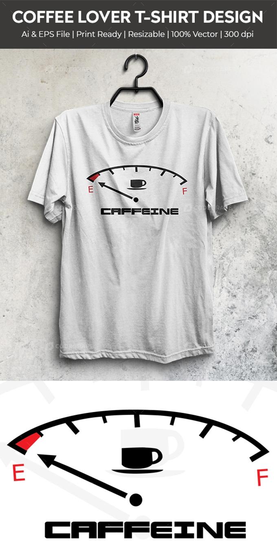 Coffee Lover T-Shirt Design (03)