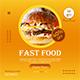 Fast Food - Social Media Post Template