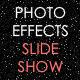 Photo Effects Slideshow