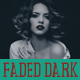 Faded Dark Effect / Action