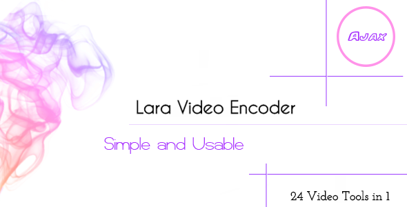 Lara Video Encoder