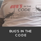 Bug's In The Code T-Shirt